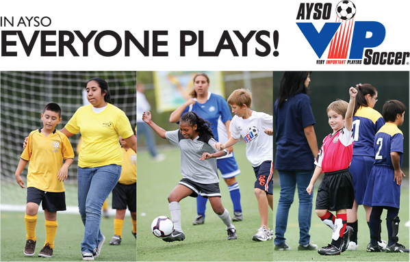 In AYSO, EVERYONE PLAYS.